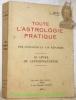 Toute l'astrologie pratique par questions et par réponses. Le Livre de l'interprétation.. MERY, J.
