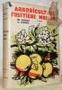 Arboriculture fruitière moderne. Deuxième édition. Avec 247 illustrations dont 172 photos hors-texte.. AUBERT, Ph. – LUGEON, A.