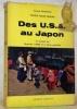 Des U.S.A. au Japon en passant par l'Autriche, l'Urss et la Chine populaire.. MUHLETHALER, Jacques.