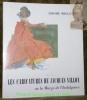 Les caricatures de Jacques Villon ou la Marge de l'Indulgence. Traduit de l'anglais par Berthe Vulliemin.  Peintres et sculpteurs d'hier et ...