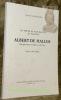 Un poète et naturaliste au pouvoir. ALBERT DE HALLER, Vice-gouverneur d'Aigle en 1762 - 1763. Préface d'Alain Dubois.. VALCESCHINI, Silvio.