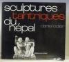 Sculptures tantriques du Népal.. ODIER, Daniel.