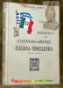Manuale di conversazione italiana-neoellenica.. BRIGHENTI, E.