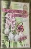 Plantes bulbeuses et tubéreuses. Descrition, classification, culture, forçage, multiplication, pathologie.. CHEVALIER, Charles.
