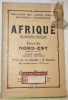Afrique en quatre feuilles. Feuille Nord-Est Egypte - Ethiopie - Abyssinie - Mer Rouge.Collection des Cartes Taride Politiques & Economiques..