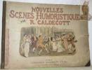 Nouvelles scènes humoristiques.. CALDECOTT, R(andolph).
