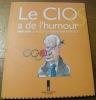 Le CIO a de l'humour. 1980 - 2001. 21 ans d'olympisme par Barrigue..