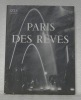 Paris des rêves. 75 photographies d'Izis Bidermanas.. IZIS.