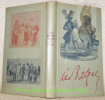 Le prodigieuse vie d'Honoré de Balzac.Collection Biographies.. BENJAMIN, René.