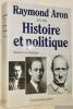"""Raymond Aron. 1905 - 1983. Histoire et politique. Témoignages, hommages de l'étranger, études, textes.Coll. : """"Commentaire"""", Février 1985, volume 8, ..."""