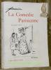 La Comédie Parisienne. Deuxième Série. 188 Dessins.. FORAIN.