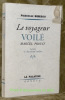 Le voyageur voilé Marcel Proust. Lettres et documents inédits.. BIBESCO, Princesse.