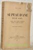 Si peau-d'ane m'était conté... Contes pour Jacques Bonhomme écrits au temps de guerre. Préface de Maurice Maeterlinck au sujet des Ballades ...