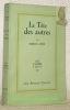 """La tête des autres. Pièce en 4 actes. Collections : """"Les cahiers Verts"""", vol. X.. AYME, Marcel."""
