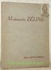 """Mademoiselle Zéline ou Bonheur de Dieu à l'usage d'une vieille Demoiselle.Coll. """"Les Bijoux Typographiques"""", N°2.. JOUHANDEAU, Marcel."""