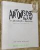 Art Outsider et Folk Art des collections de Chicago.. Danchin, Laurent. - Lusardy, Martine.
