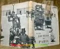 Dans les rues de Paris au temps des fiacres. Ouvrage conçu et réalisé par René Coursaget et Guiton Chabance. Texte de Léon-Paul Fargue. L'étude ...