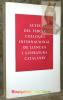 Actes del tercer col.loqui internacional de llengua i literatura catalanes. Celebrat a Cambridge del 9 al 14 d'abril de 1973.. TATE I ALAN YATES, R. ...