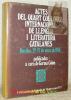 Actes del quart col.loqui internacional de llengua i literatura catalanes. Basilea, 22 - 27 de marc de 1976.. COLON, Germa.