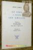 Le ciel à travers les grilles. Prologues de José Maria Peman, Henri Bosco et Maurice Rat. Illustrations de Monique Lachèze.. CIRIE, Anne.