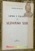 Genio y figura de Alfonso XIII.. FRANCH, Ramon de.