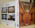 Shaker-Architektur.Herausgegeben und gestaltet von David Larkin.. ROCHELEAU, Paul.  SPRIGG, June. LARKIN, David.