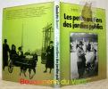 """Les petits métiers des jardins publics.Coll. """"Vivre les traditions"""".. JOANNIS, Claudette."""