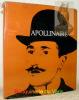Apollinaire. Chronique d'une vie. Documents.. DIVIS, Vladimir.