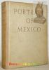 Portrait of Mexico.. RIVERA, Diego. - WOLFE, Bertram D.