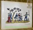 Le livre des chansons. Nouvelle édition mise à jour et enrichie d'une préface de l'auteur, illustrée d'images populaires de Chartres, Epinal, Metz, ...