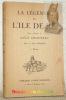 La Légende de l'Ile de Ré. Texte et dessins de Louis Giraudeau. Préface de Henri Béraud. 2e Edition.. GIRAUDEAU, Louis.