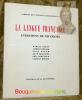 La Langue française. Entretiens de Neuchâtel. Cahiers de l'Institut Neuchâtelois, 4.. GODET, Marcel.  LOMBARD, Alfred.  BAUER, Eddy.  BRAICHET, René. ...