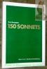 150 Sonnets. Nouvelle édition.. BOURGOGNE, René (Gerber, René).