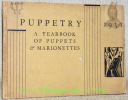 PUPPETRY. A Yearbook of Puppets & Marionettes 1931,.