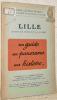 Lille avant et pendant la Guerre. Guides Illustrés Michelin des Champs de Bataille..