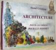 Architecture pour les Dieux pour les Hommes.. GRATALOUP, Daniel.