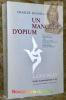 Un mangeur d'opium. Avec le texte parallèle des Confessions of an English Opium-Eater et des Suspiria de profundis de Thomas de Quincey. Edition ...