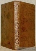 Voyage de Chapelle et de Bachaumont, suivi de quelques autres voyages dans le même genre. Genève, 1782, 254 p. Relié à la suite: La vie du Comte de ...