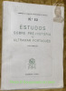 Estudos sobre Pré-Historia do Ultramar Português. Volume 2.Memorias da Junta de Inverstigaçoes do Ultramar n° 50..