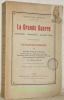 Collection Henri Leblanc. La Grande Guerre. Iconographie -  Bibliographie - Documents divers. Tome deuxième. Catalogue raisonné des ouvrages français ...