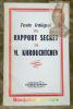 Texte intégral du rapport secret de M. Khrouchtchev. Texte publié par le Département d'Etat américain. Traduit par l'A.P..