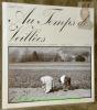 Au Temps des Veillées.  Essai sur la mentalité paysanne jurassienne 1880-1930.. LOVIS, Gilbert.   EGLOFF, Willy.