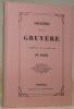 Souvenirs de la Gruyère. Rémpression de l'édition Schmidt-Roth de 1856. Collection Les introuvables fribourgeois de Pro Fribourg.. MAJEUX, Aug.