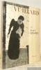 Vuillard 1868-1940.. Chastel, André.