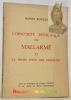 L'obscurité esthétique de Mallarmé et la prose pour Des Essaintes. Avec un frontispice de Jacques Villon et un dessin de Pierre Guastalla.. BOULAY, ...