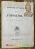 Esposizione documentata della questione Maltese (Febbraio 1929-Giugno 1930)..