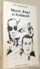 Marcel, Roger et Ferdinand.. VANDROMME, Pol. (CELINE, L.-F.)