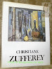 Christiane Zufferey. Collection Peintres de chez nous.. MATHIER, Albert.