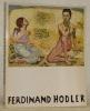 Ferdinand Hodler 1853-1918.Paris Musée du Petit Palais, 11 mai - 24 juillet 1983. Catalogue d'exposition.. BRÜSCHWEILER, Jura. MAGNAGUAGNO, Guido; ...