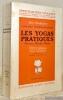 Les Yogas pratiques (Karma, Bhakti, Râja). Traduction française de Lizelle Reymond et Jean Herbert. Préface de Jean Herbert. Nouvelle édition. ...